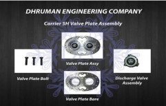 Carrier 5H Valve Plate Assembly by Dhruman Engineering Company