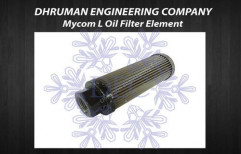 Mycom L Oil Filter Element by Dhruman Engineering Company